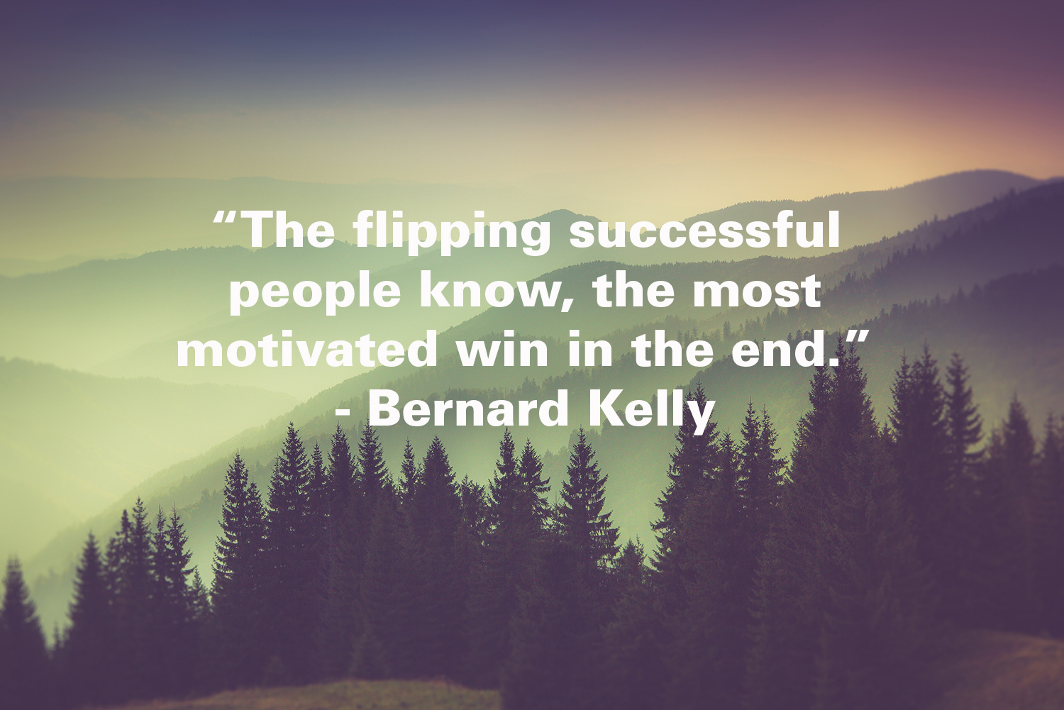 Be Motivated to Win…